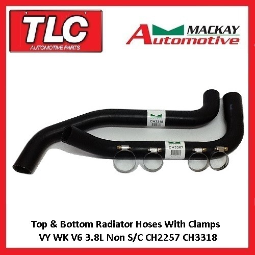 VY WK V6 3.8L Non S/C Top & Bottom Radiator Hoses & Clamps Mackay CH3318 CH2257